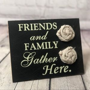 Friends And Family Gather Here Decor